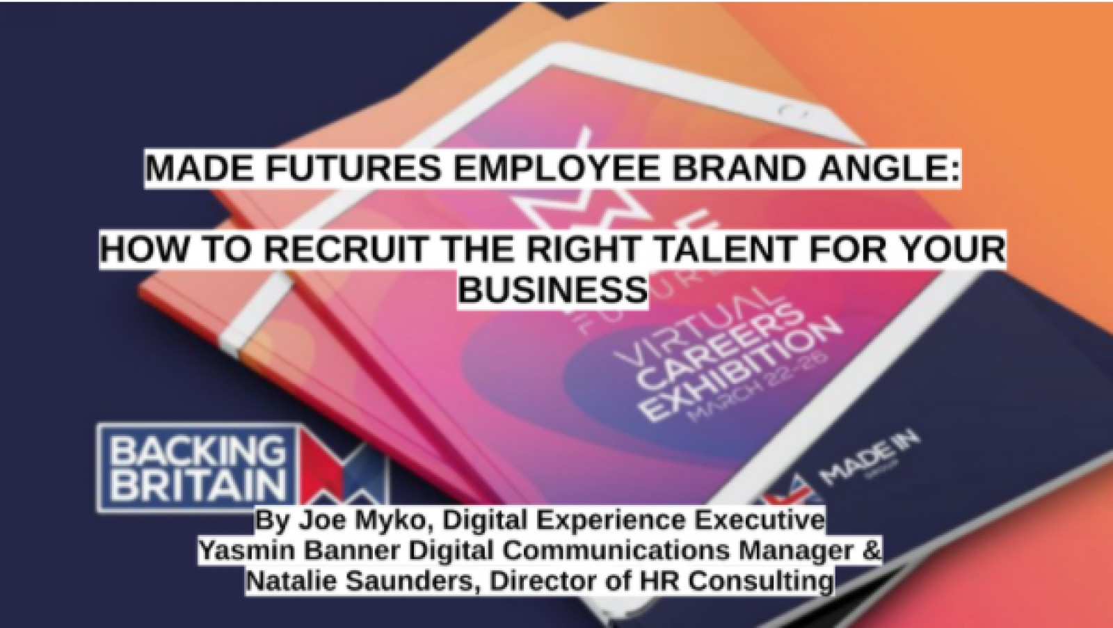 Made Futures Employee Brand Angle: How to Recruit the Right Talent For Your Business
