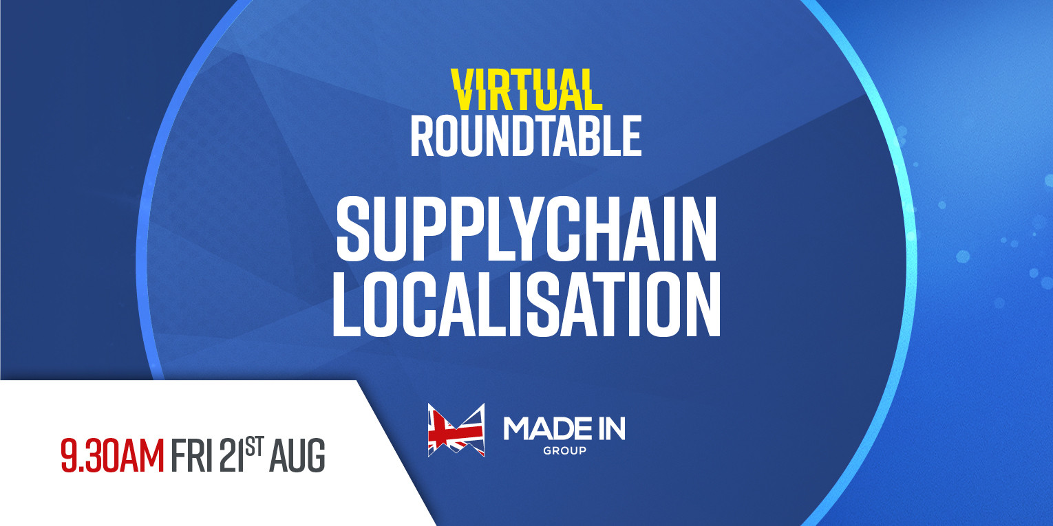 Virtual Roundtable - Supply chain localisation