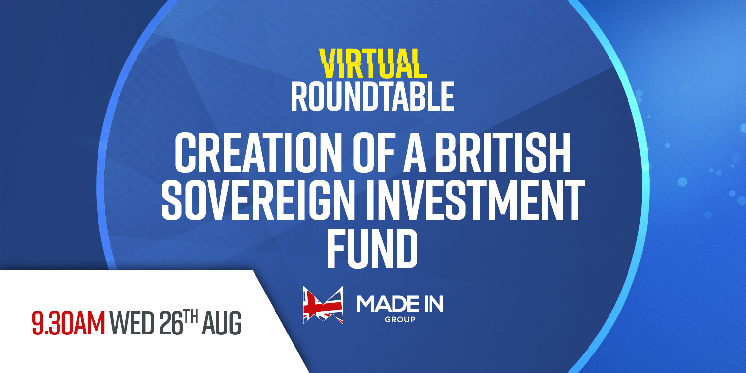 Virtual Roundtable - Creation of a British Sovereign investment fund (APMG)